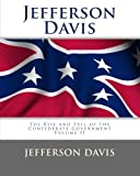 img - for Jefferson Davis: The Rise and Fall of the Confederate Government Volume II book / textbook / text book