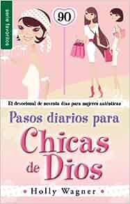 Pasos diarios para las chicas de Dios // Daily Steps For God Chicks