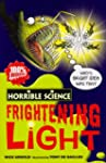 Frightening Light (Horrible Science)