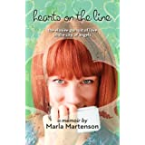 Hearts on the Line: the elusive pursuit of love in the city of angels ~ Marla Martenson