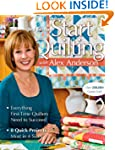 Start Quilting with Alex Anderson: Ev...