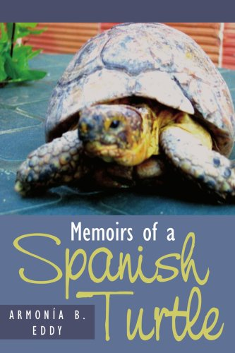 Memoirs of a Spanish Turtle