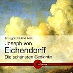 Joseph von Eichendorff - Die schönsten Gedichte | Joseph von Eichendorff