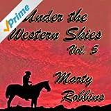Under the Western Skies, Vol. 5