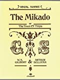 The Mikado or The Town of Titipu: Vocal Score