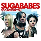 Too Lost In You (CD 1enhanced)