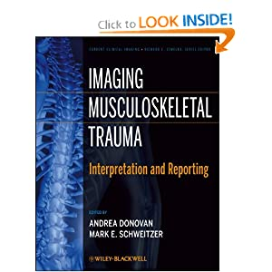 Imaging Musculoskeletal Trauma: Interpretation and Reporting (Current Clinical Imaging)