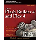 Flash� BuilderTM 4 and Flex� 4 Biblepar David Gassner