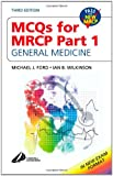 img - for MCQ's for MRCP Part 1: General Medicine, 3e book / textbook / text book