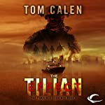 The Tilian Effect: The Pandemic Sequence, Book 2 (       UNABRIDGED) by Tom Calen Narrated by Scott Aiello