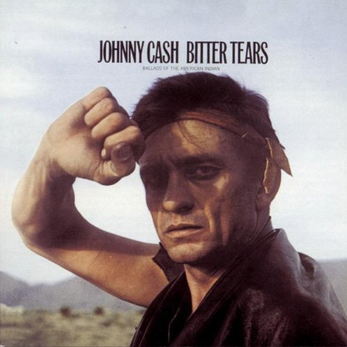 Johnny Cash - Bitter Tears (Ballads of the American Indian) - Zortam Music
