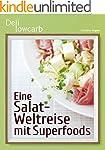 Deli lowcarb - Eine Salat-Weltreise m...