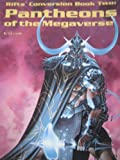 C.J. Carella RIFTS Conversion: Pantheons of the Megaverse Bk2
