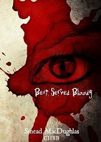 (FREE on 9/12) Best Served Bloody by Sinead MacDughlas - http://eBooksHabit.com