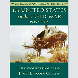 The United States in the Cold War: 1945-1989 Audiobook