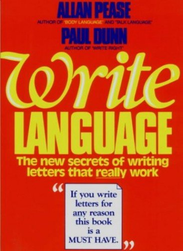 Write Language : the New Secrets of Writing Letters That Really Work