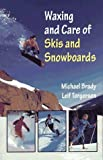 img - for The Waxing and Care of Skis and Snowboards by Brady, M.Michael, Torgersen, Leif (1996) Paperback book / textbook / text book