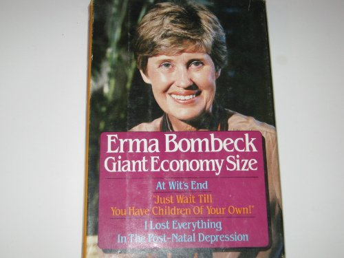 erma bombeck personal essay Erma bombeck was a great and funny woman she had many ups and downs in her life, but she never let them get to her she just laughed them off erma louise bombeck was born february 21, 1927 in dayton, ohio her mother s name was erma fiste.