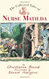 The Collected Tales of Nurse Matilda (0747576793) by Brand, Christianna