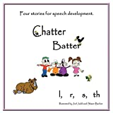 Chatter Batter: Four Stories for Speech Development