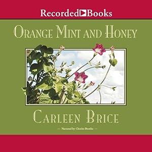 Orange Mint and Honey Audiobook