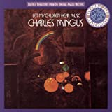 Let My Children Hear Musicpar Charles Mingus