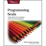 Programming Scala: Tackle Multi-Core Complexity on the Java Virtual Machine (Pragmatic Programmers)by Venkat Subramaniam