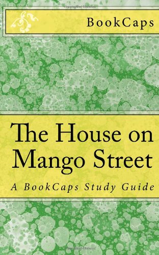 the house on mango street study The house on mango street: free study guide / summary / analysis / chapter notes / free book notes / online / download / sandra cisneros.
