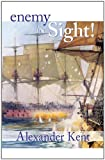 Enemy in Sight!: Volume 10 (The Bolitho Novels)