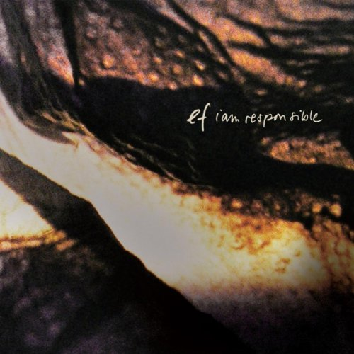 Ef – I Am Responsible (Remastered) (2012) [FLAC]