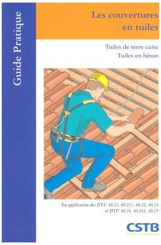Livre les couvertures en tuiles tuiles de terre cuites tuiles en b ton - Duree de vie d une tuile en terre cuite ...