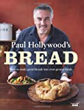 Paul Hollywood Paul Hollywood's Bread