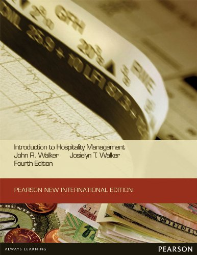John R. Walker - Introduction to Hospitality Management: Pearson New International Edition
