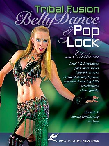 Bellydance Pop & Lock: Tribal Fusion Hip-Hop with Elisheva - open level belly dance