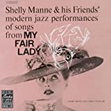 echange, troc Shelly Manne & His Friends - My fair lady