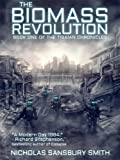 The Biomass Revolution (The Tisaian Chronicles)