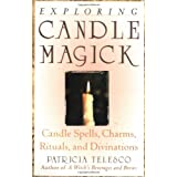 Exploring Candle Magick (Candles, Spells, Charms, Rituals and Devinations) ~ Patricia Telesco