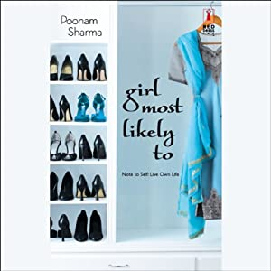 Girl Most Likely To | [Poonam Sharma]