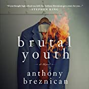 Brutal Youth: A Novel | [Anthony Breznican]
