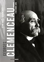 Clemenceau : Portrait d'un homme libre