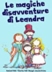 Le magiche disavventure di Leandra (L...