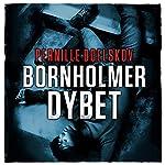 Bornholmerdybet (Agnethe Bohn 2) | Pernille Boelskov