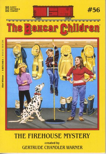 The Firehouse Mystery (The Boxcar Children Mysteries #56) (Boxcar Children (Quality))