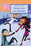 img - for Vive la 6e : Rendez-vous   la patinoire (Rageot Romans 8-10) (French Edition) book / textbook / text book