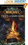 World of Warcraft: Tides of Darkness:...