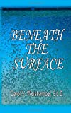 img - for Beneath the Surface book / textbook / text book