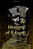 A History of Egypt: Volume 3. From the XIXth to the XXXth Dynasties
