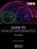 img - for Guide to Health Informatics, Third Edition book / textbook / text book
