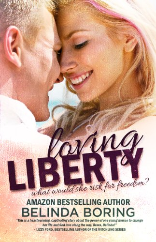 Loving Liberty by Belinda Boring
