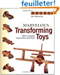 Marvelous Transforming Toys: With Com...